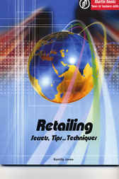 Retailing: Secrets, Tips and Techniques
