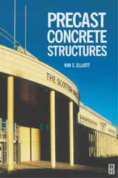 Precast Concrete Structures by Kim Elliott