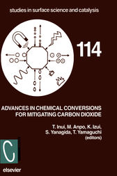 Advances in Chemical Conversions for Mitigating Carbon Dioxide by T. Inui