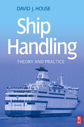 Ship Handling by David House