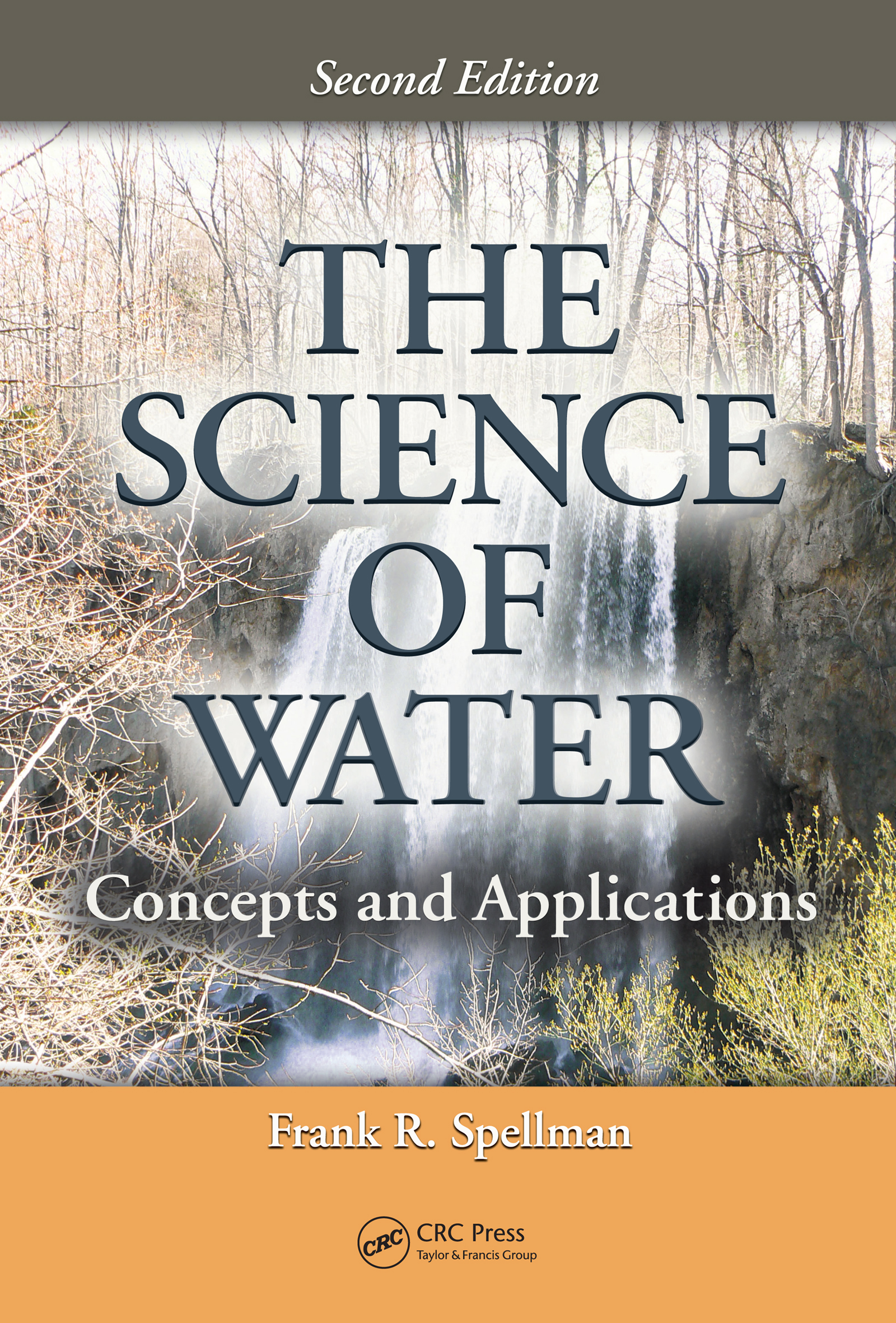 Download Ebook The Science of Water (2nd ed.) by Frank R. Spellman Pdf