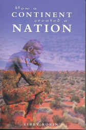 How a Continent Created a Nation by Libby Robin
