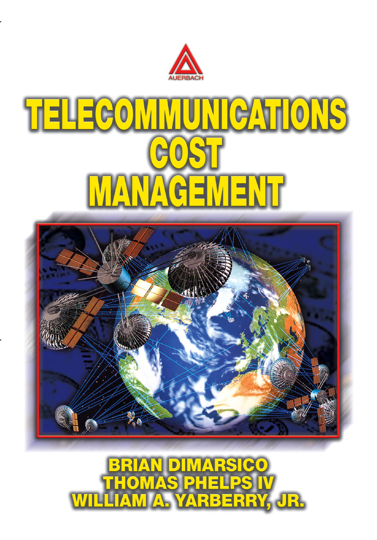 Download Ebook Telecommunications Cost Management by Yarberry, Jr., William A. Pdf