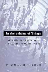 In the Scheme of Things by Thomas R. Fisher