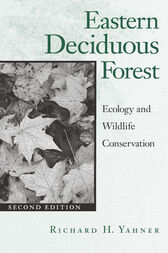 Eastern Deciduous Forest by Richard H. Yahner