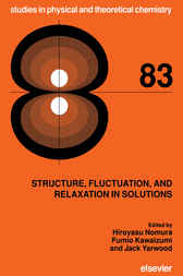 Structure, Fluctuation, and Relaxation in Solutions by H. Nomura
