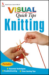 Knitting VISUAL Quick Tips by Sharon Turner