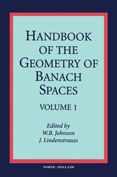 Handbook of the Geometry of Banach Spaces by W. B. Johnson