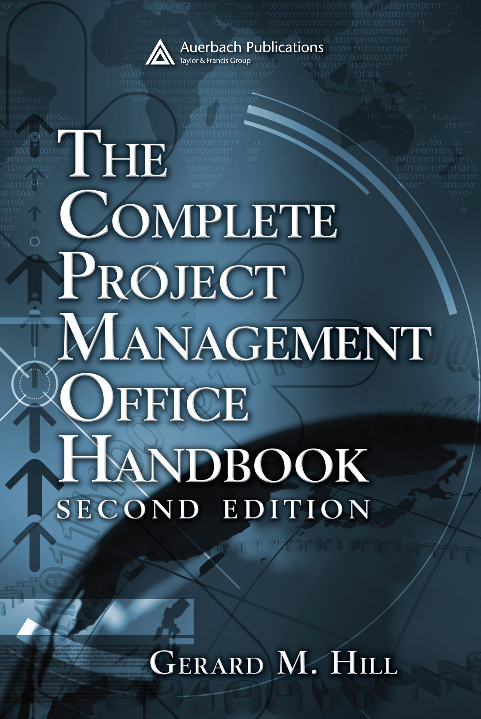 Download Ebook The Complete Project Management Office Handbook (2nd ed.) by Gerard M. Hill Pdf
