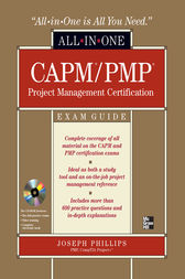 CAPM/PMP Project Management All-in-One Exam Guide by Joseph Phillips