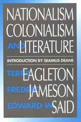 Nationalism, Colonialism, and Literature by Terry Eagleton