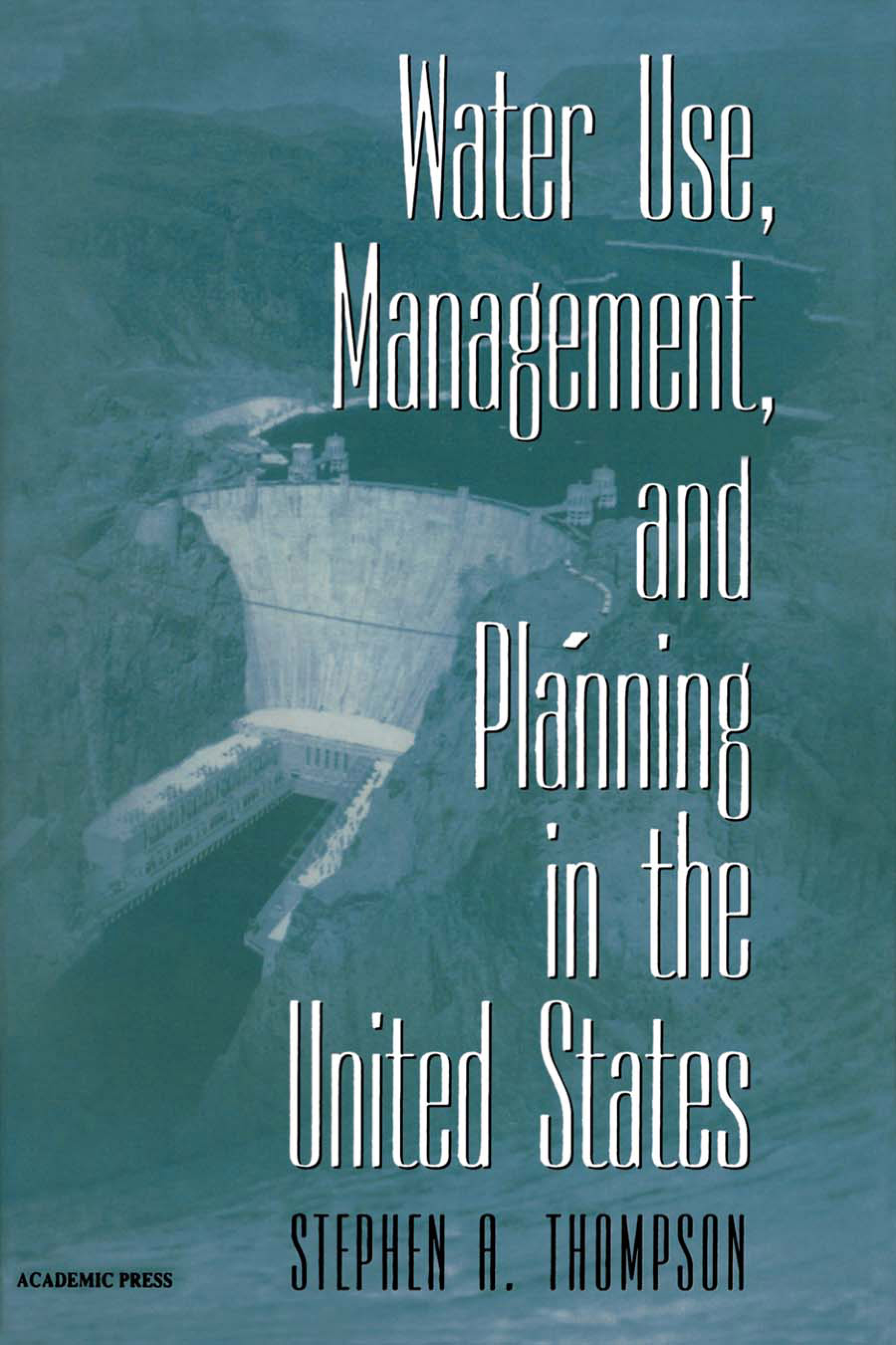 Download Ebook Water Use, Management, and Planning in the United States by Stephen A. Thompson Pdf