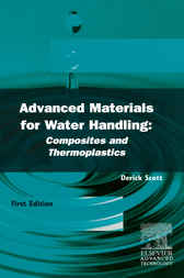 Advanced Materials for Water Handling: Composites and Thermoplastics by D. V. Scott