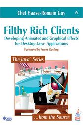 Filthy Rich Clients by Chet Haase