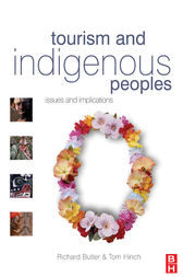 Tourism and Indigenous Peoples by Richard Butler