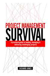 Project Management Survival by Richard Jones