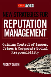 New Strategies for Reputation Management by Andrew Griffin