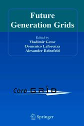 Future Generation Grids by Vladimir Getov
