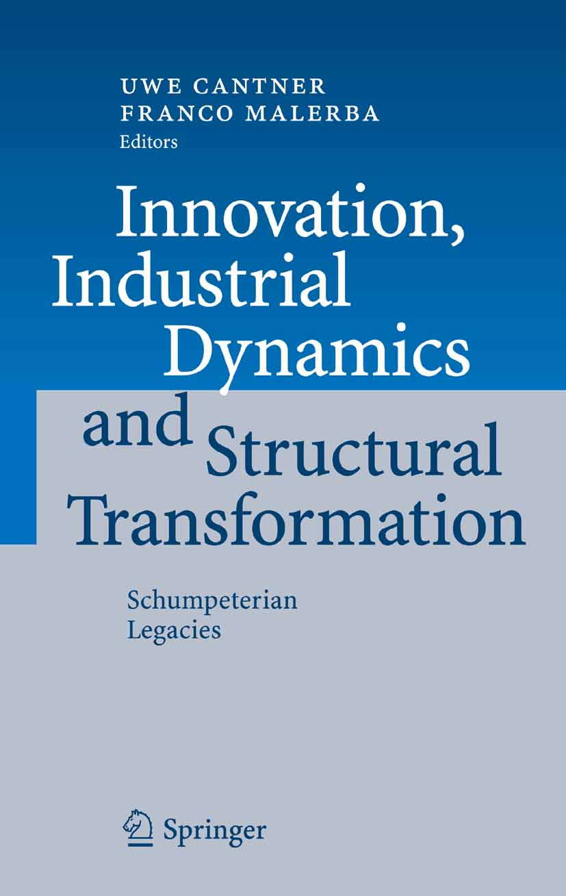 Download Ebook Innovation, Industrial Dynamics and Structural Transformation by Uwe Cantner Pdf