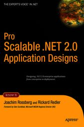 Pro Scalable .NET 2.0 Application Designs by Joachim Rossberg