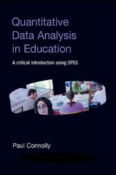 Quantitative Data Analysis in Education by Paul Connolly