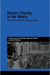 Human Cloning in the Media by Joan Haran