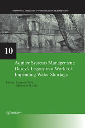 Aquifer Systems Management: Darcy's Legacy in a World of Impending Water Shortage by Laurence Chery