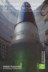 The Political Economy of Global Security: War, Future Crises and Changes in Global Governance