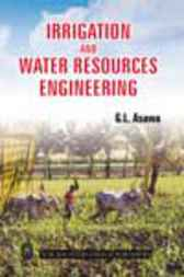Irrigation and Water Resources Engineering by G.L. Asawa
