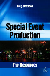 Special Event Production: The Resources by Doug Matthews