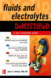 Fluids and Electrolytes Demystified by Joyce Y. Johnson