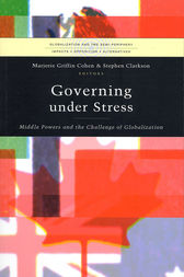 Governing under Stress by Marjorie Griffin Cohen