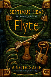 Septimus Heap, Book Two: Flyte by Angie Sage