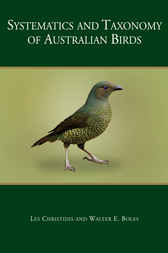 Systematics and Taxonomy of Australian Birds by Les Christidis