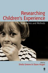 Researching Children's Experience: Approaches and Methods