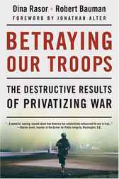 Betraying Our Troops by D. Rasor