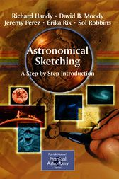 Astronomical Sketching: A Step-by-Step Introduction by Richard Handy