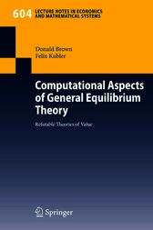 Computational Aspects of General Equilibrium Theory by Donald Brown