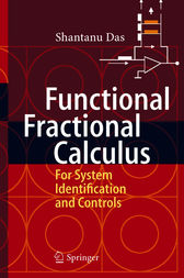 Functional Fractional Calculus for System Identification and Controls by Shantanu Das