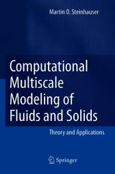 Computational Multiscale Modeling of Fluids and Solids by Martin Oliver Steinhauser