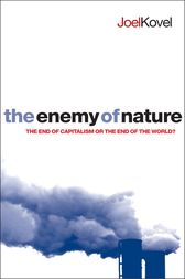 The Enemy of Nature by Joel Kovel