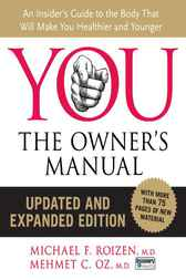 YOU: The Owner's Manual by Mehmet C. Oz