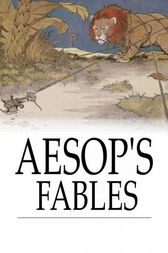 Aesop's Fables: A New Revised Version From Original Sources