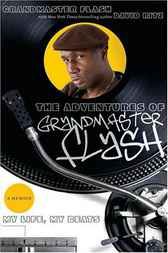 The Adventures of Grandmaster Flash by Grandmaster Flash