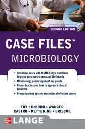 Case Files Microbiology, Second Edition by Eugene C. Toy