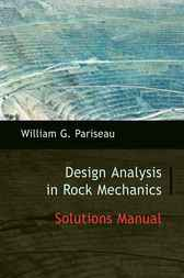 Solutions Manual to Design Analysis in Rock Mechanics by William G. Pariseau