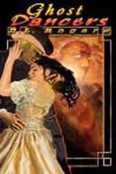 Ghost Dancers by D.L. Rogers