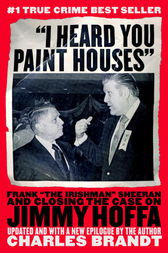 I heard you paint houses ebook by charles brandt 9781586421557 i heard you paint houses by charles brandt buy this ebook fandeluxe Choice Image