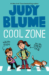 Cool Zone with the Pain & the Great One by Judy Blume