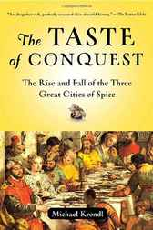 The Taste of Conquest by Michael Krondl